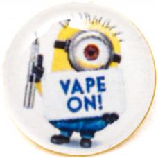 Значок Миньон Vape On! на Цанге Круг 17 мм Металлический